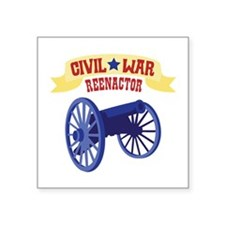 CIVIL * WAR REENACTOR Sticker