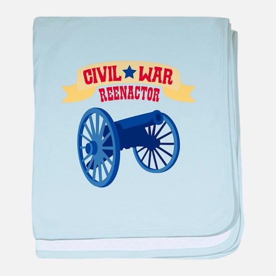 CIVIL * WAR REENACTOR baby blanket