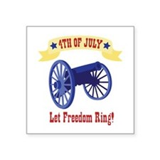 *4th Of July* Let Freedom Ring! Sticker