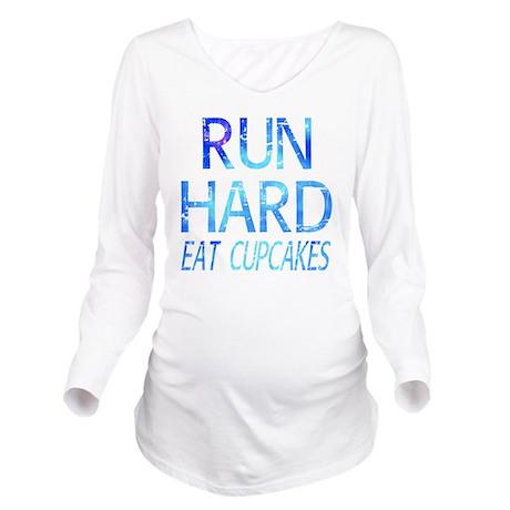 Run Hard Eat Cupcake Long Sleeve Maternity T-Shirt