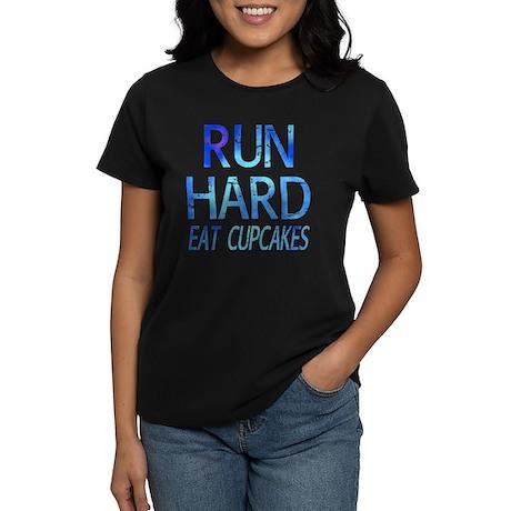 Run Hard Eat Cupcakes Women's Dark T-Shirt