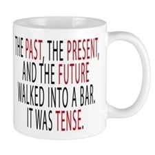 The Past, The Present, The Future Mugs