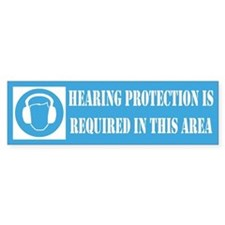 Hearing Protection Is Required Bumpersticker