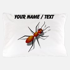 Custom Fire Ant Pillow Case