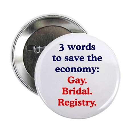 "Gay Bridal Registry 2.25"" Button (100 pack)"