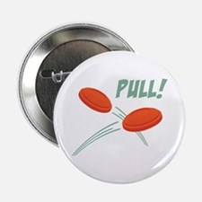 """PULL! 2.25"""" Button"""