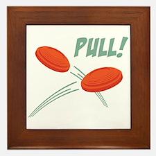 PULL! Framed Tile