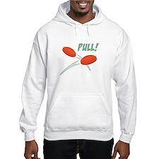 PULL! Hoodie