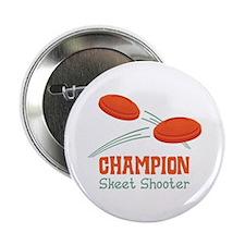 "Champion Skeet Shooter 2.25"" Button"