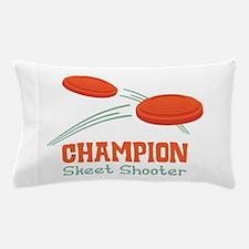 Champion Skeet Shooter Pillow Case