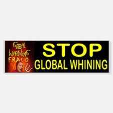 GLOBAL WHINING BUMPER Bumper Bumper Bumper Sticker