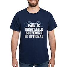 Pain is Inevitable Slogan T-Shirt