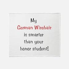 My German Wirehair is smarter... Throw Blanket