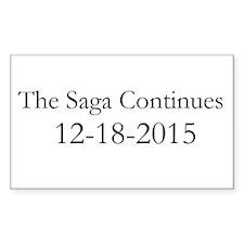 The Saga Continues 12-18-2015 Bumper Stickers