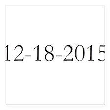 """12-18-2015 Square Car Magnet 3"""" x 3"""""""