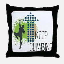 Keep climbing Throw Pillow