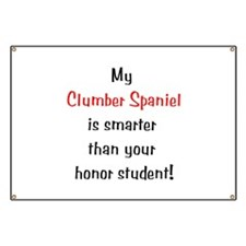 My Clumber Spaniel is smarter... Banner