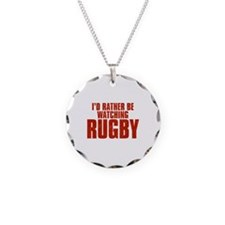 I'd Rather Be Watching Rugby Necklace