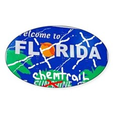 Welcome - To The Chemtrails State Decal