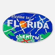 Welcome - To The Chemtrails State Sticker (Oval)