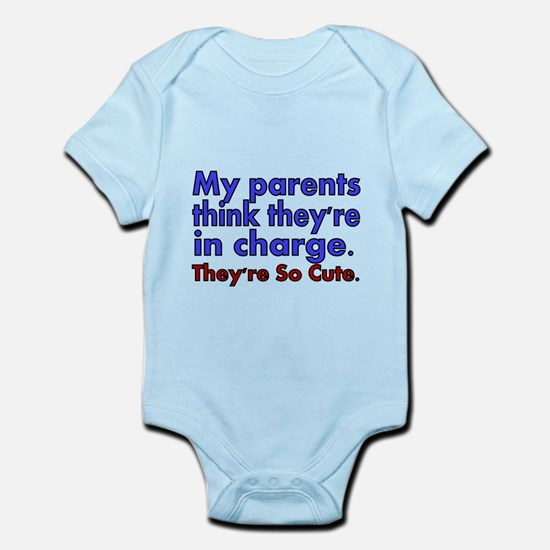Funny baby clothes cafepress my parents think theyre in charge body suit negle Choice Image