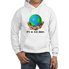 Earth In Our Hands Hoodie