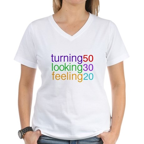Turning 50 Looking 30 Women's V-Neck T-Shirt