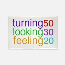 Turning 50 Looking 30 Rectangle Magnet
