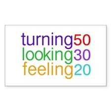 Turning 50 Looking 30 Rectangle Decal