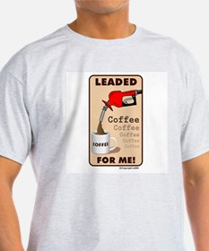 No Decaf for Me T-Shirt