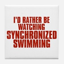 I'd Rather Be Watching Synchronized Swimming Tile