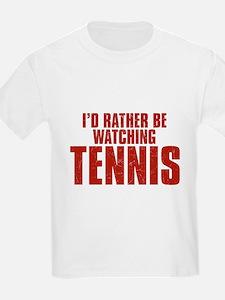 I'd Rather Be Watching Tennis T-Shirt
