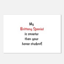 My Brittany Spaniel is smarter... Postcards (Packa