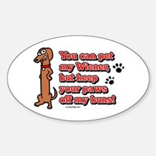 You Can Pet My Wiener! Oval Decal