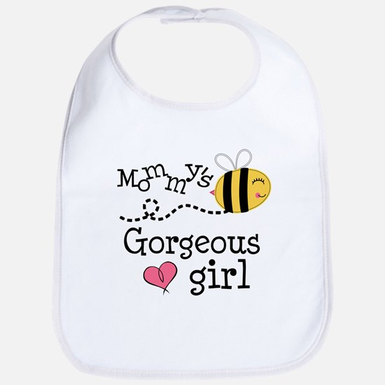 Mommy's Gorgeous Girl Bib