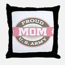 Proud U. S. Army Mom Throw Pillow