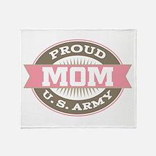 Proud U. S. Army Mom Throw Blanket