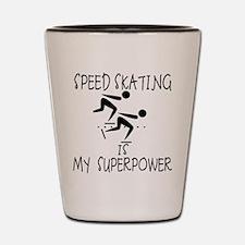 SPEEDSKATING is My Superpower Shot Glass