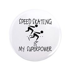 """SPEEDSKATING is My Superpower 3.5"""" Button"""