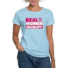 Real Women Deadlift T-Shirt