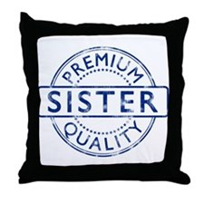 Premium Quality Sister Throw Pillow