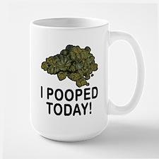 I Pooped Today Funny Large Mug