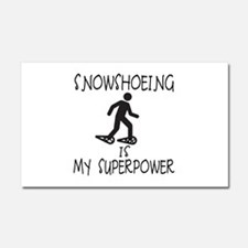 SNOWSHOEING is My Superpower Car Magnet 20 x 12