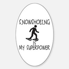 SNOWSHOEING is My Superpower Decal