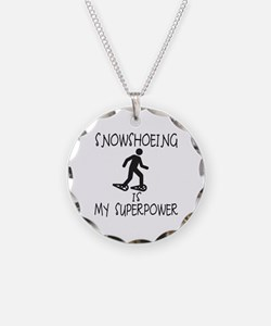 SNOWSHOEING is My Superpower Necklace