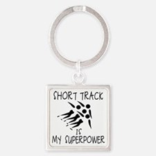 SHORT TRACK is My Superpower Square Keychain