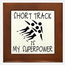 SHORT TRACK is My Superpower Framed Tile