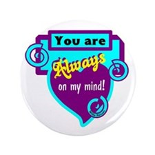 "Always On My Mind-Willie Nelson 3.5"" Button"