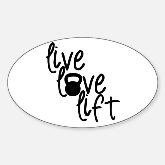 Live, Love, Lift Decal