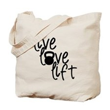 Live, Love, Lift Tote Bag